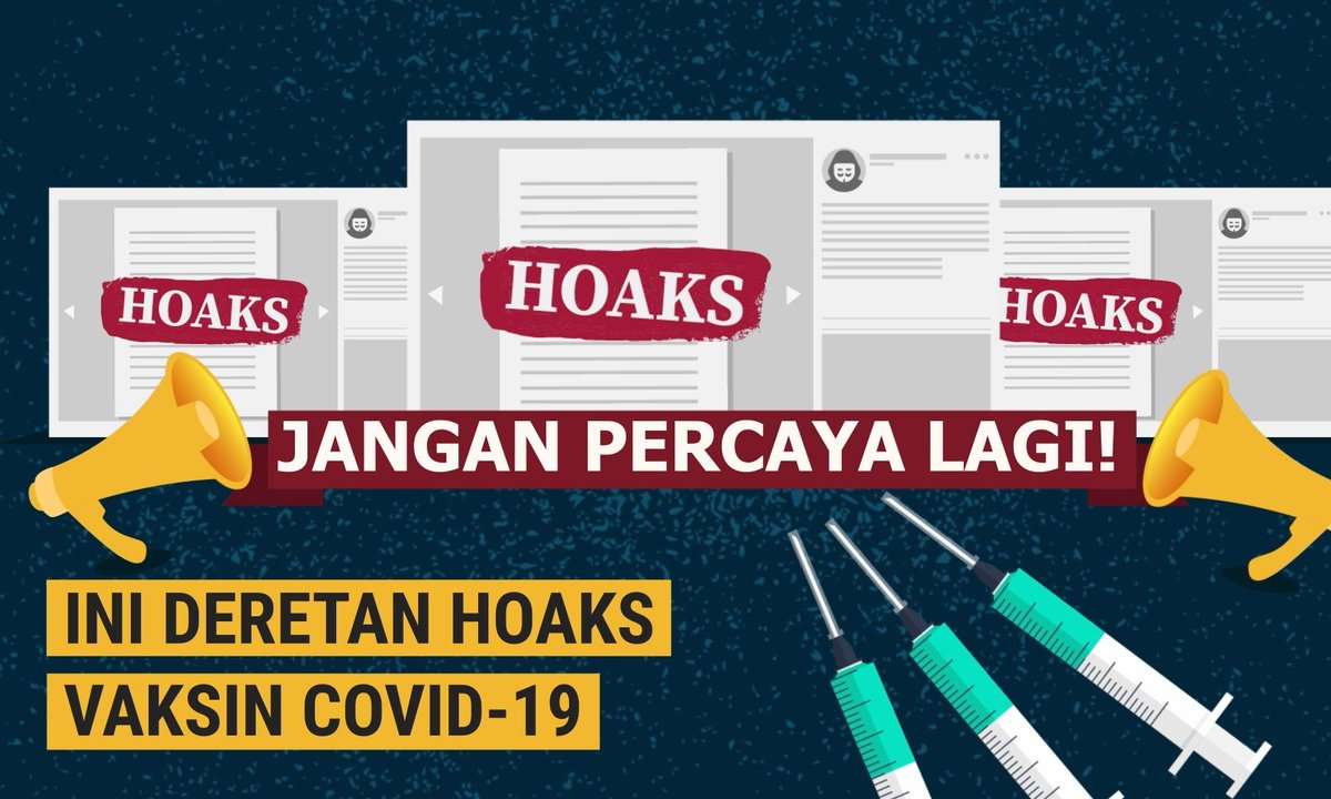 Jangan Percaya Lagi! Berikut Deretan Kasus Hoaks Terkait Vaksin Covid-19