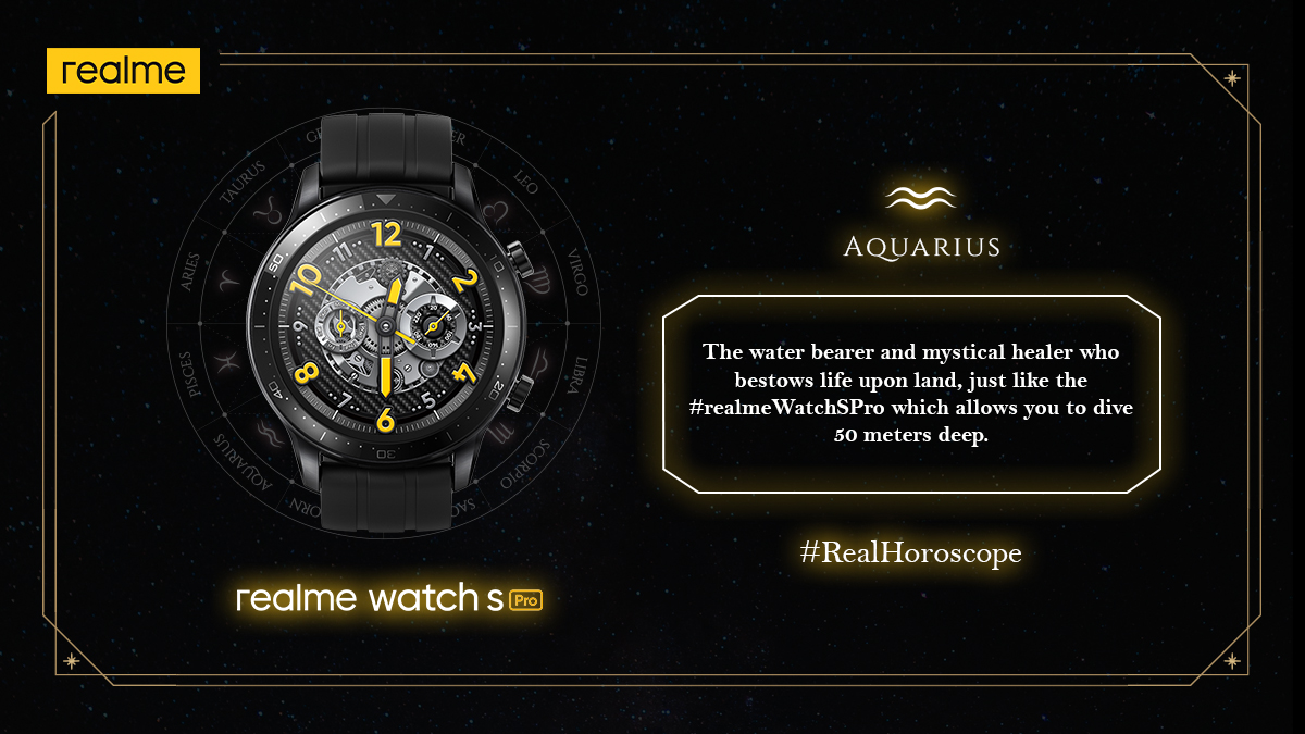 It's time for the last sign of #RealHoroscope, Aquarius. Here's your chance to take a deep dive in the world of possibilities with the super reliable #realmeWatchSPro. Drop an emoji that describes your sun sign in the replies!