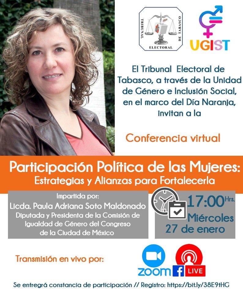#AgendaTET | En el marco del #DíaNaranja, el #TET a través de @UnidadTet, invitan a la Conferencia: Participación Política de las Mujeres: Estrategias y Alianzas para Fortalecerla, que impartirá la Dip. @PaulaSoto.  📆27 de enero ⏰17:00 horas Regístrate:
