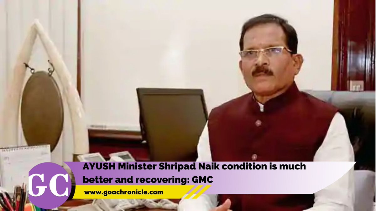 Panjim: Union Minister Shripad Naik is recovering well and his general condition is much better, Goa Medical College (GMC) and Hospital, where Naik is undergoing treatment, said in a statement on Wednesday.  https://t.co/PywDzckDfO https://t.co/jlwnwzwuAU