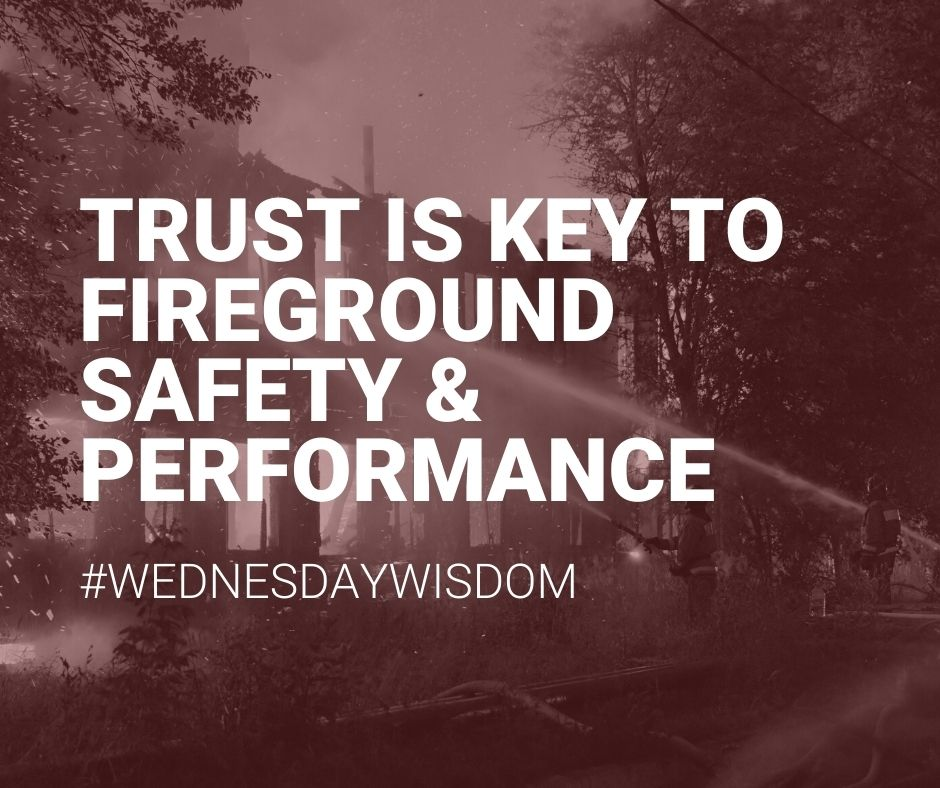 """#Trust between #firefighters and their officers, or lack of it, is part of fire department #culture—the department's DNA.""  #WednesdayWisdom"