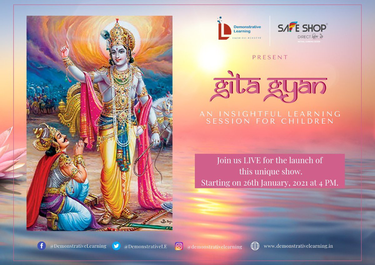 Demonstrative Learning & Safe Shop invite you to be a part of an insightful and enlightening experience.  Introducing Gita Gyan, Bhagavad Gita sessions for children, starting 26th January, 2021 at 4P.M.  #bhagavadgita #gitagyan #learningsession #enlightening #insightful