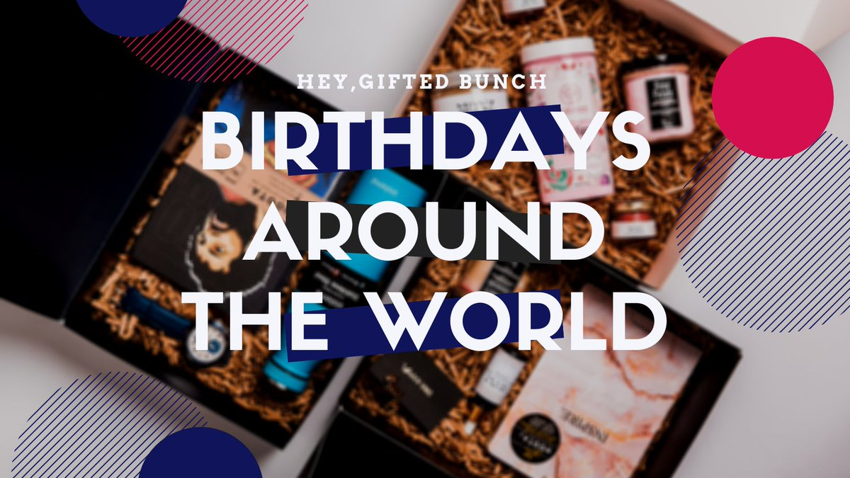 Bored of celebrating your birthday the same as every year?  Here're some of the most interesting birthday traditions all over the world, check 'em out now!    #morethangifts #birthday #aroundtheworld #My #giftideas #gifting #gifts #giftcard #Egypt2021