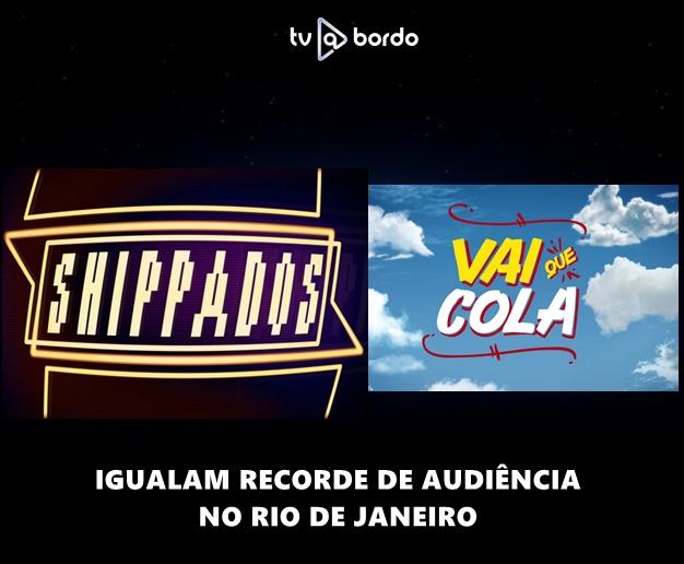 #shippados  e #vaiquecola  igualam recorde de audiência no Rio de Janeiro. Confira os números consolidados desta terça-feira, 19 de janeiro de 2021