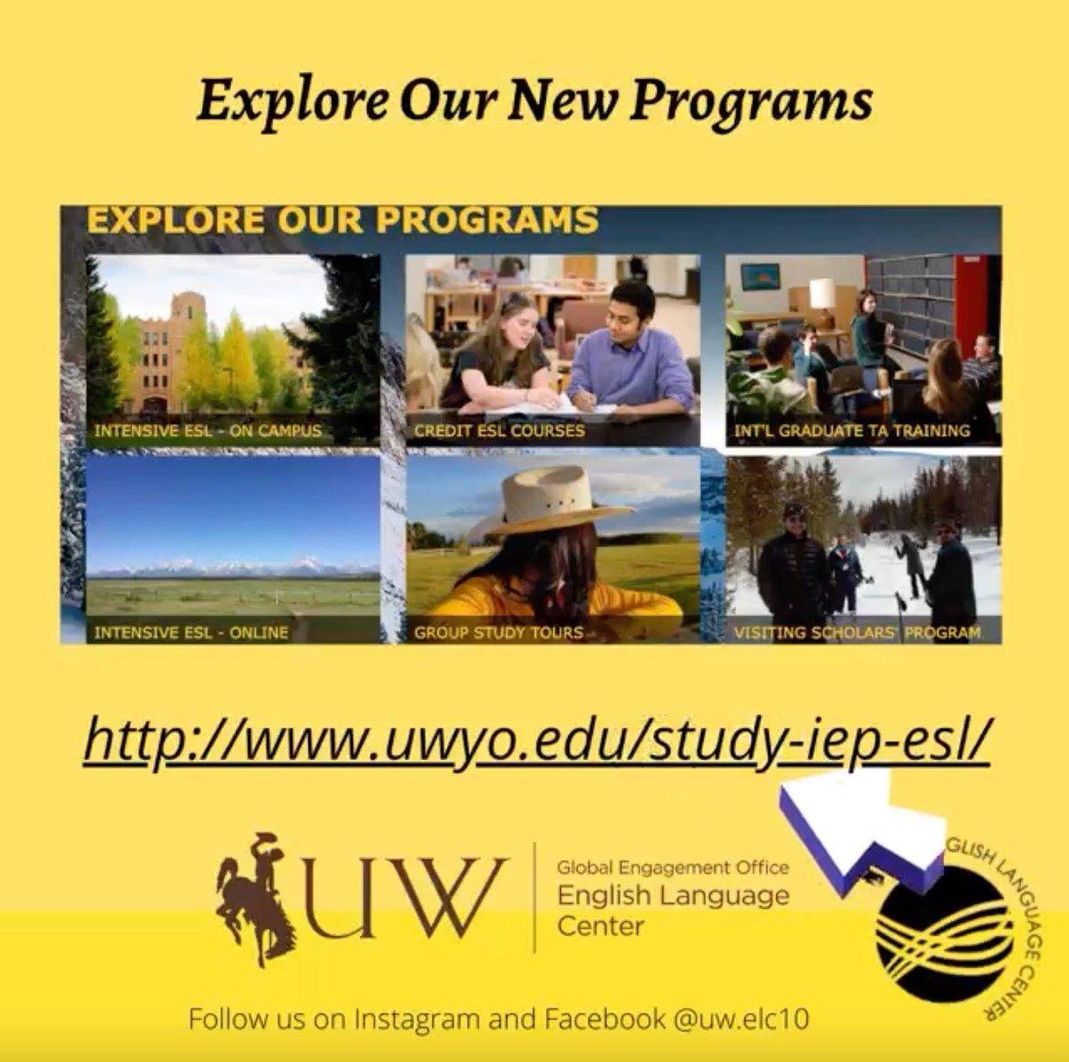 Explore the English Language Center's New Programs  University of Wyoming #ESL #IEP #Trainings  #UW #English #ESL
