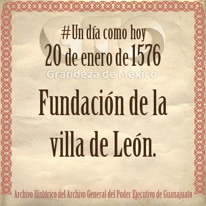 #UnDíaComoHoy pero de 1576, se funda la villa de León.  #ArchivoHistóricoGto #conoceguanajuato #León