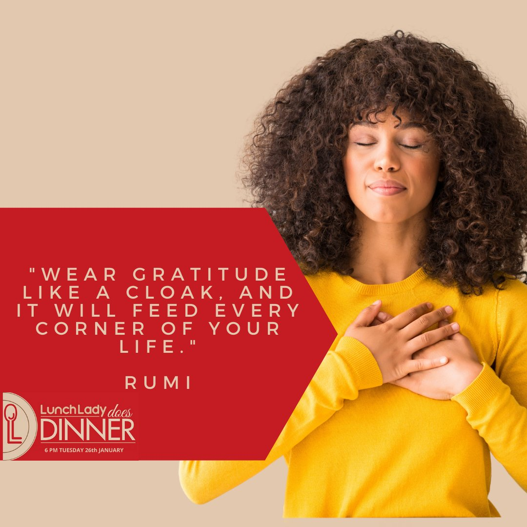 Wear Gratitude like a cloak  Discover the power of gratitude with Noreen Sumpter at Lunch Lady January   Follow the link to register    #noreen #noreensumpter #power #gratitude #lunchlady #positivity #livelifeyourway #powerofgratitude