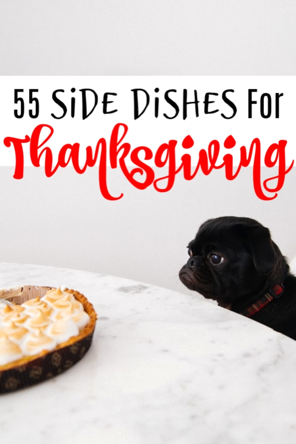 55 Thanksgiving Side Dishes!    #Thanksgiving #recipes #family #savingsplan #saving