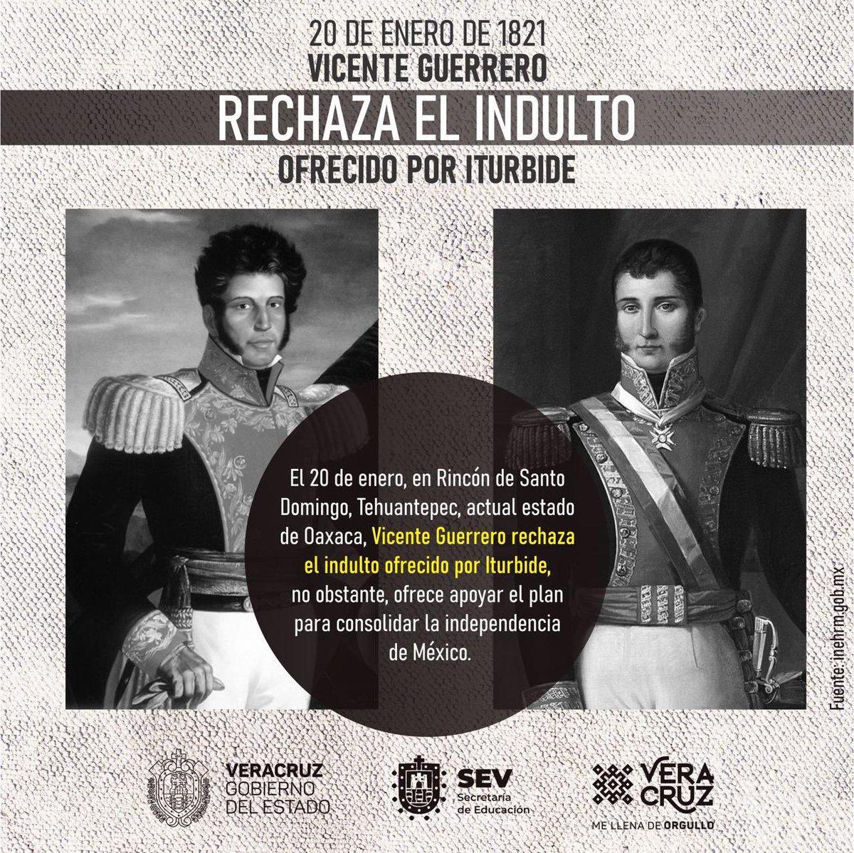 #UnDíaComoHoy, pero en 1821, Vicente Guerrero rechaza el indulto ofrecido por Iturbide y ofrece apoyar el plan para consolidar la independencia de México.