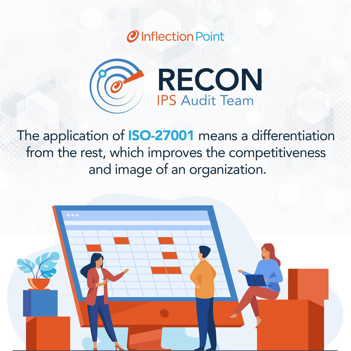 On our upcoming Internal Audit, our #RECON team is going to verify the degree of conformity in the activities, processes, and products with the requirements and procedures in the ISO-27001 standard. #WeAreIPS https://t.co/VnUT7VM4NB
