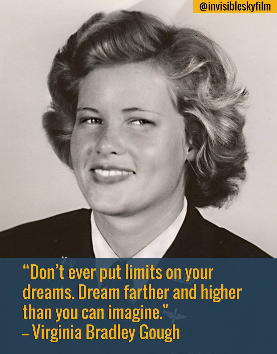"""Virginia """"Scotty"""" Bradley Gough was an American #aviator & World War II #veteran.  On this day, her words remind us that all things are possible if we only have the courage to imagine them.   #wisdomwednesday #quote #aviatrix #womeninaviation #WASP #pioneer"""