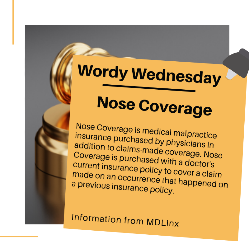 This week's new word for Wordy Wednesday is Nose Coverage. Check out the link below for more information:    #medicalmalpractice #lawsuit #medicine #health #healthcare #doctor #newword #learnsomethingnew #stayinformed #wednesday #medicalterm #nosecoverage