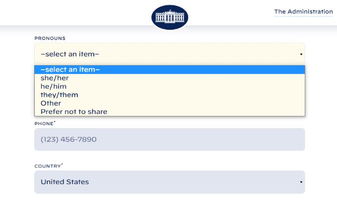 The @WhiteHouse website contact form now asks for your pronouns.
