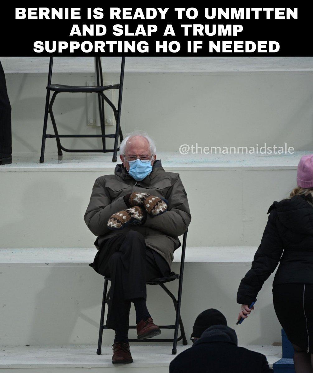 Bernie wishing a motherfucker would #BeGone #TrumpBanned #protesters #berniemittens #snowflakeslap #ImpeachTrump