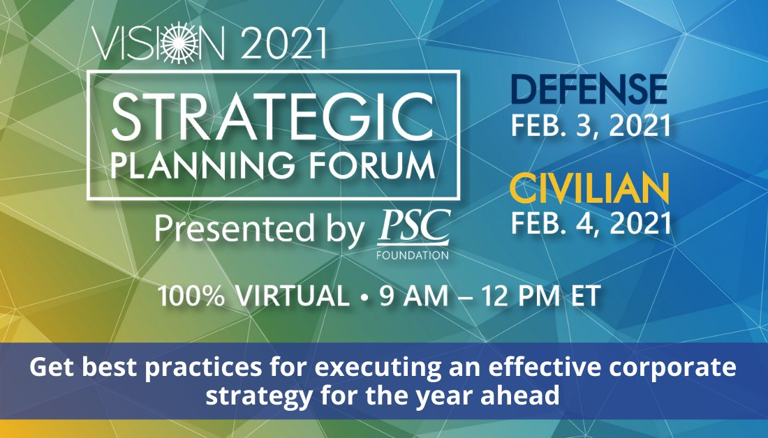 Join me February 3 & 4 at PSC's Vision Strategic Planning Forum! Hear industry leaders discuss how to hone your corporate strategy during a new administration & #COVID19 #pandemic. Register here >> https://t.co/xP81vnuarr #VSPF21 #GovCon https://t.co/YMUklQJg77