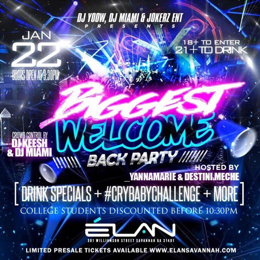 The Biggest Venue In Savannah 😯  We At Elan | 301 Williamson Street 🛣 For THE BIGGEST WELCOME BACK PARTY🎥🍿  Presale Tickets Have Sold Out 🥳 Cash 💰, Card 💳, & Apple Pay Accepted At The Door 🚪  #SSU #SouthernNotState #MaskUp