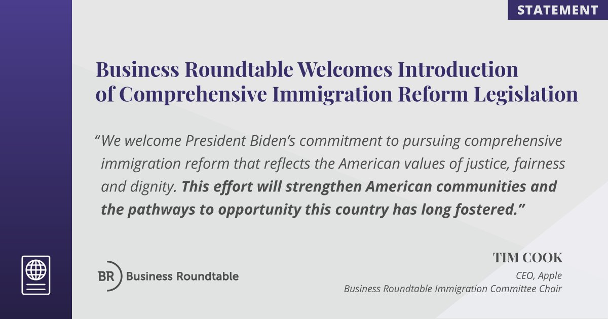 Business Roundtable welcomes @POTUS commitment to pursue comprehensive immigration reform. Full statement from @tim_cook, BRT Immigration Committee Chair: