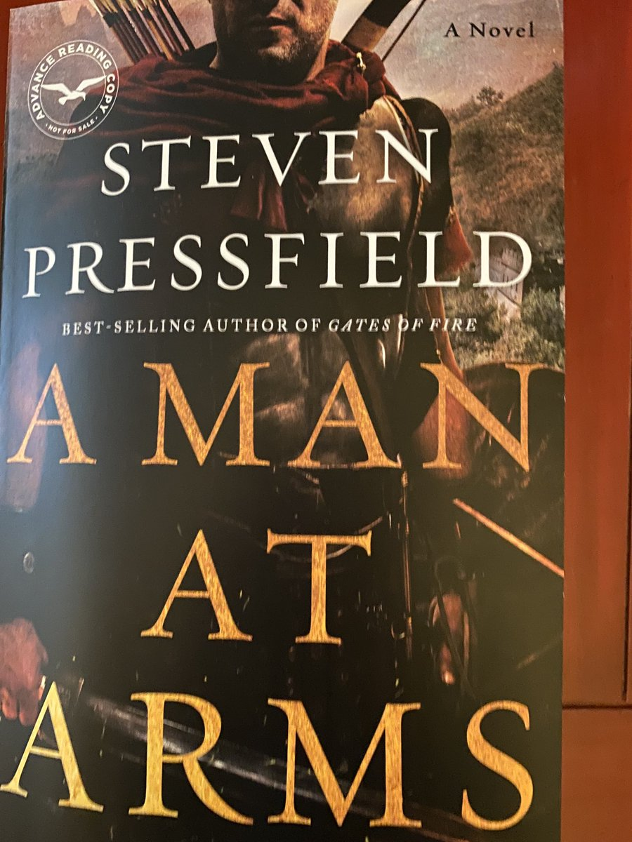 Always a good day when I begin a new @SPressfield novel. A MAN AT ARMS grabs at page one. Pre-order from the master of this genre: