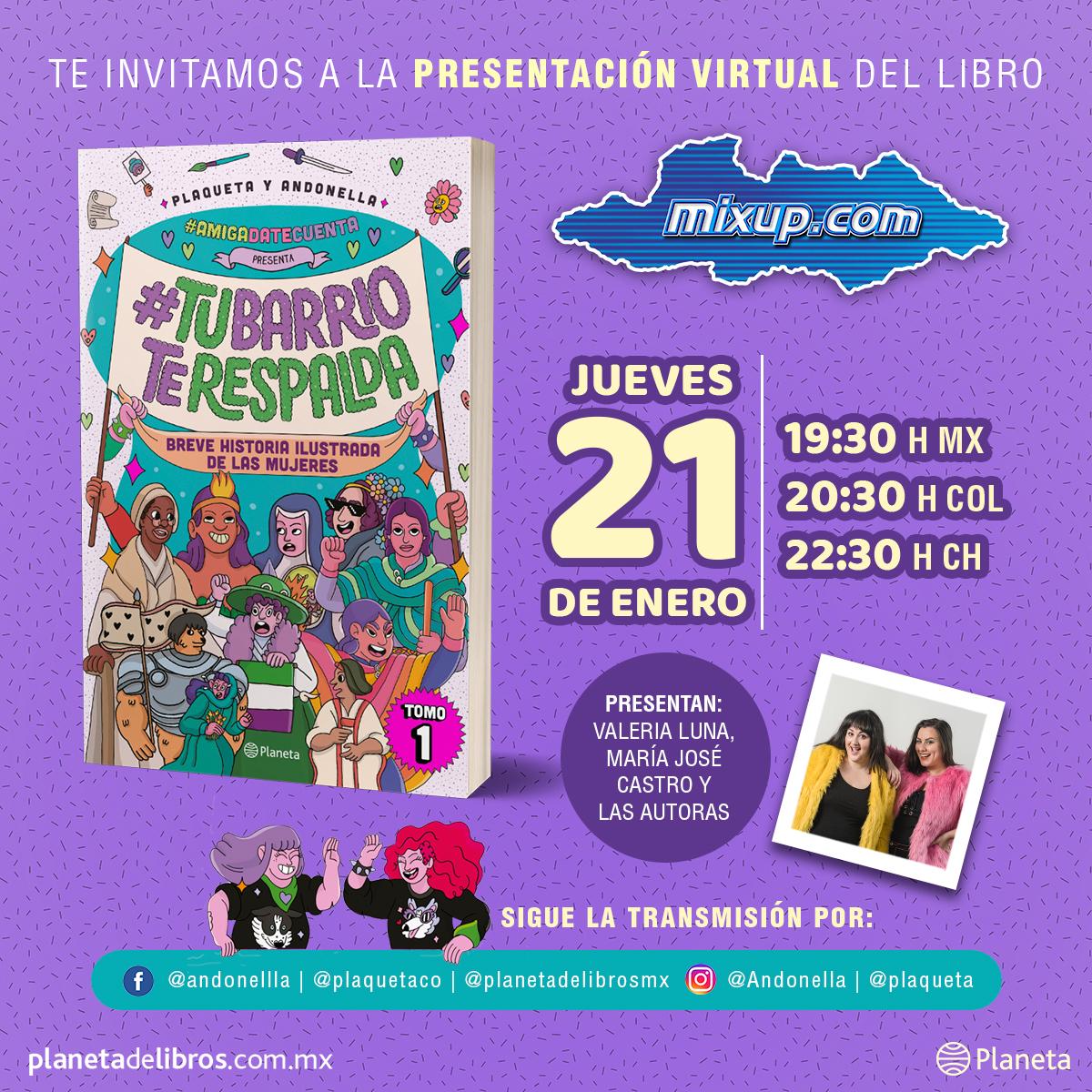 ¡ @Planetadelibros y #Mixup te invitan a la presentación del libro #TuBarrioTeRespalda de Plaqueta y Andonella.  Te esperamos el próximo jueves 21 de enero a las 19:30 Hrs.
