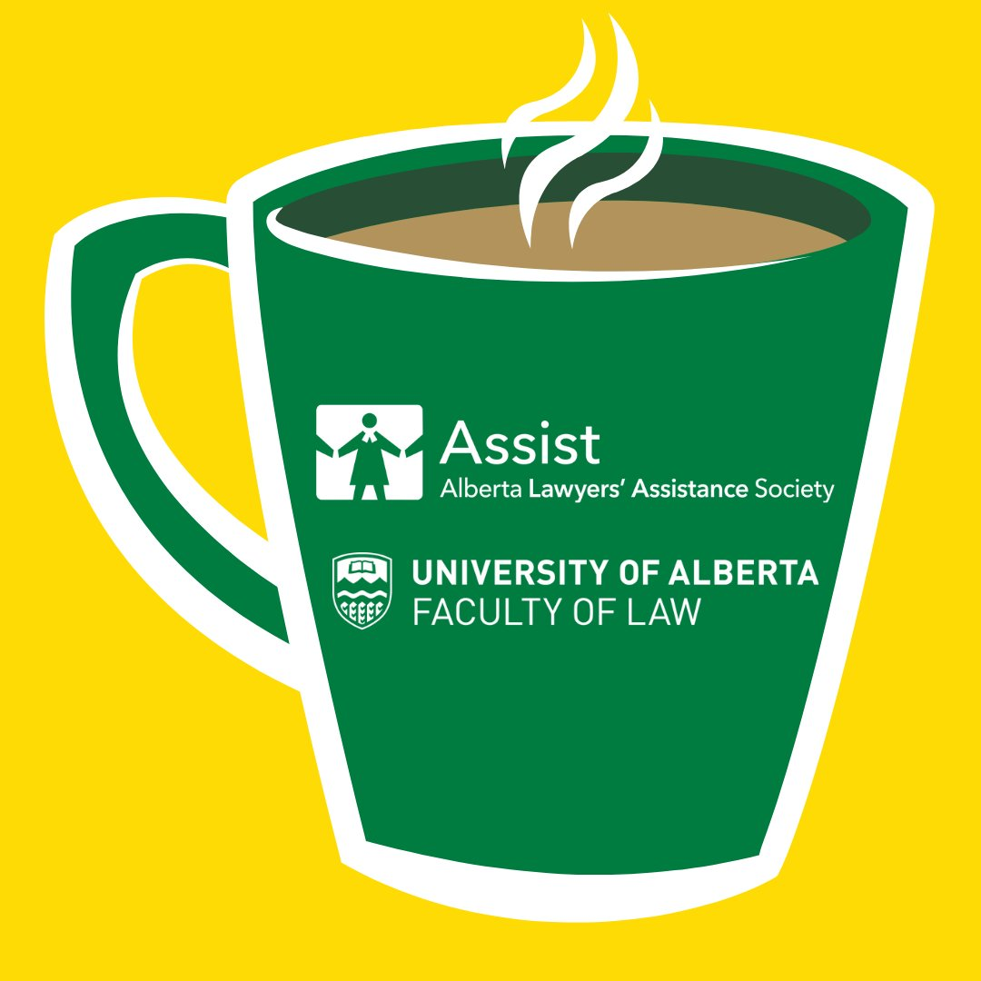 @UAlbertaLaw, our Green Mug Coffee Circle is here for you tomorrow at noon. Join us to have questions answered, the practice of law explained and get to know colleagues in your chosen profession. Wed love to meet you. If you wish to join, e-mail program-manager@lawyersassist.ca.