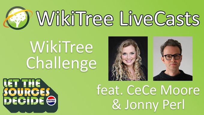 WikiTree LiveCast featuring CeCe Moore and Jonny Perl for the WikiTree Challenge