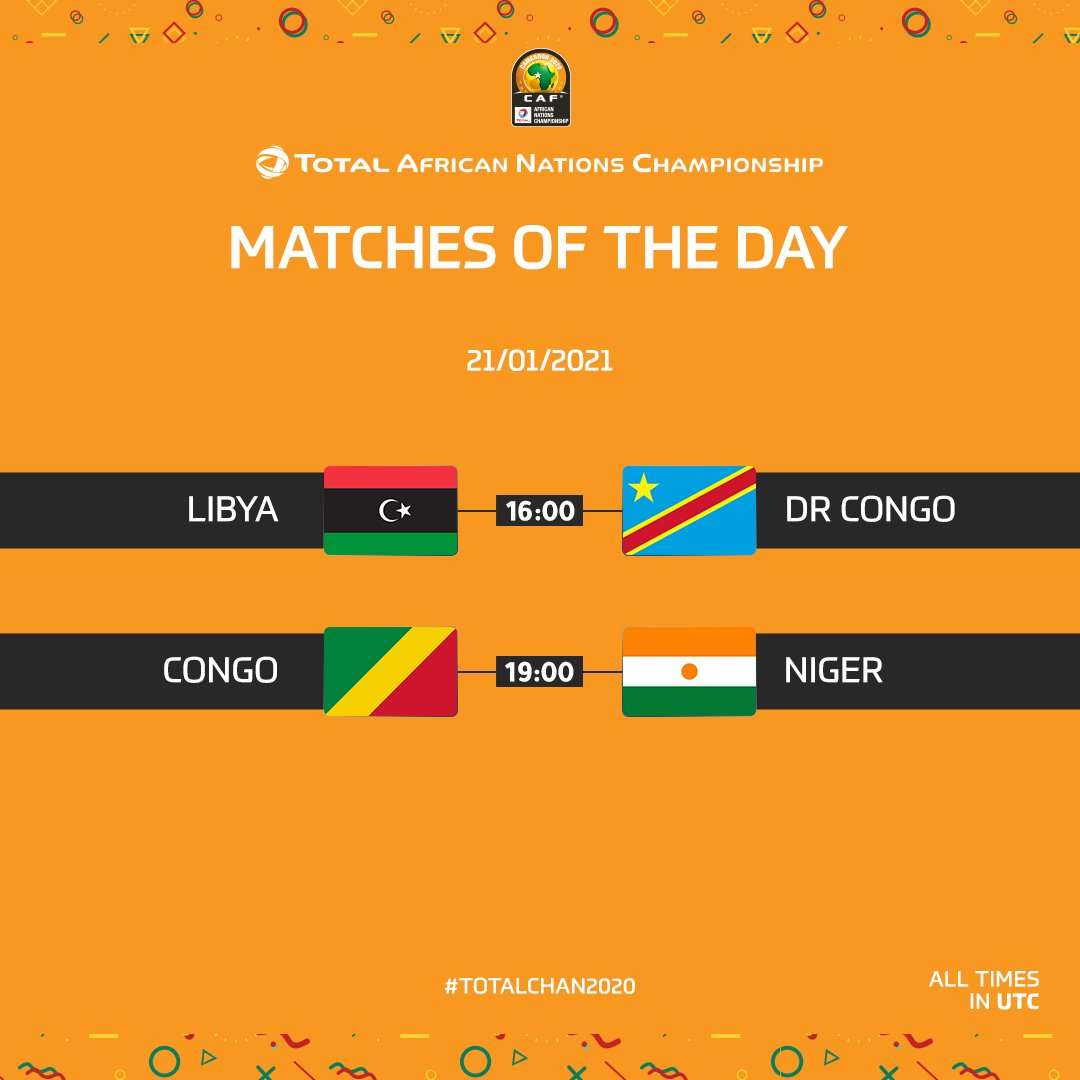 Today's #TotalCHAN2020 matches! 🗓️  🇱🇾 Libya vs. DR Congo 🇨🇩 🇨🇬 Congo vs. Niger 🇳🇪
