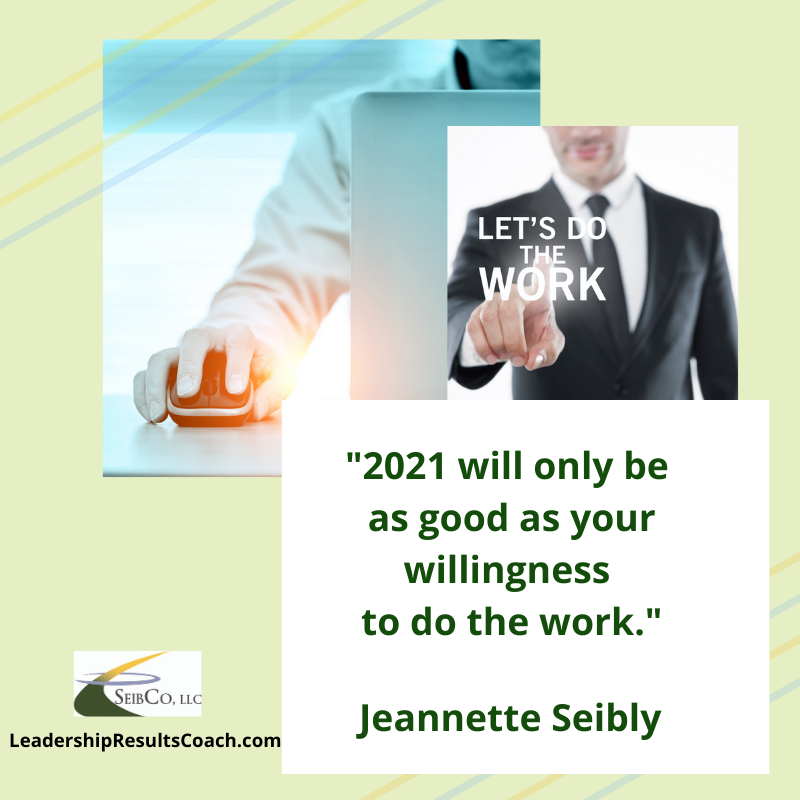 """""""2021 will only be as good as your willingness to do the work."""" Jeannette Seibly https://t.co/LgeKLYEsc6  #leadership #entrepreneur #business #success @womenintechexcellence @womenintech #ei #eq #introverts #bestadvice #emotionalintelligence #successhabits #work #entrepreneurship https://t.co/rPHjyEnos2"""