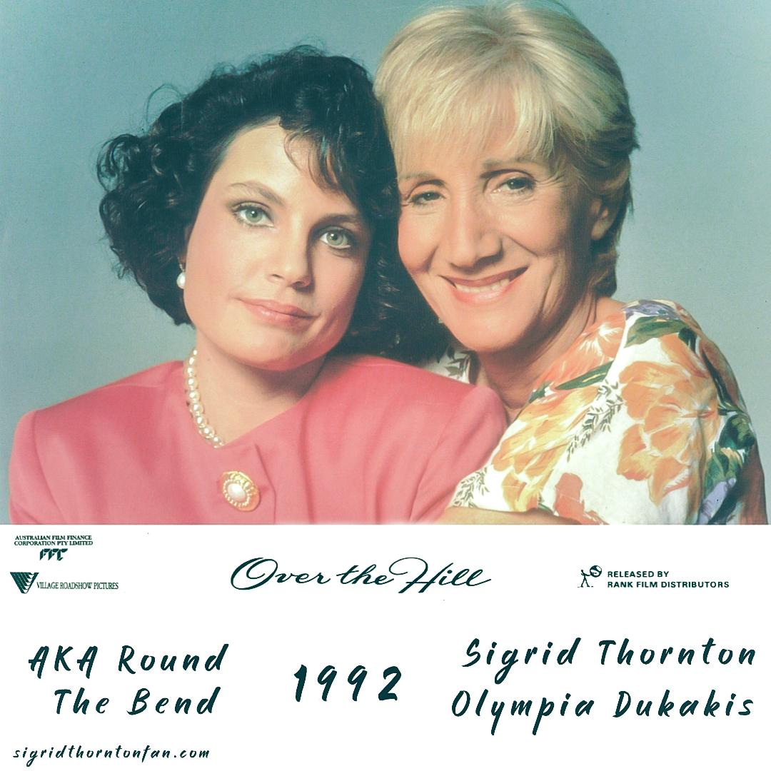 Over the Hill 1992 @sigrid_thornton #sigridthornton #olympiadukakis #overthehill #roundthebend #australia #motherdaughter #motherdaughterrelationship #georgemiller