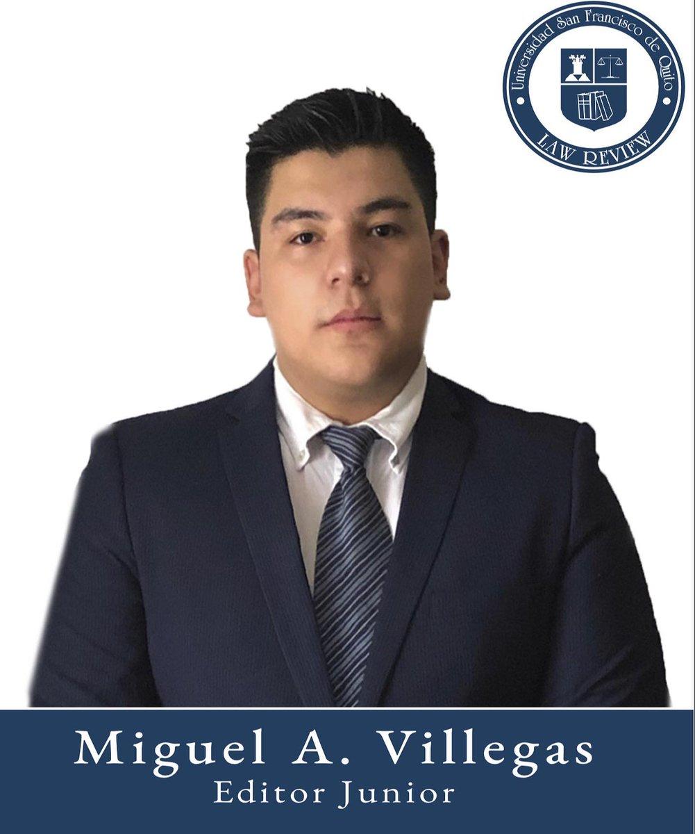 Miguel Villegas  Editor Junior  Sexto semestre Colegio de Jurisprudencia Universidad San Francisco de Quito https://t.co/aqA8Nt7U8y