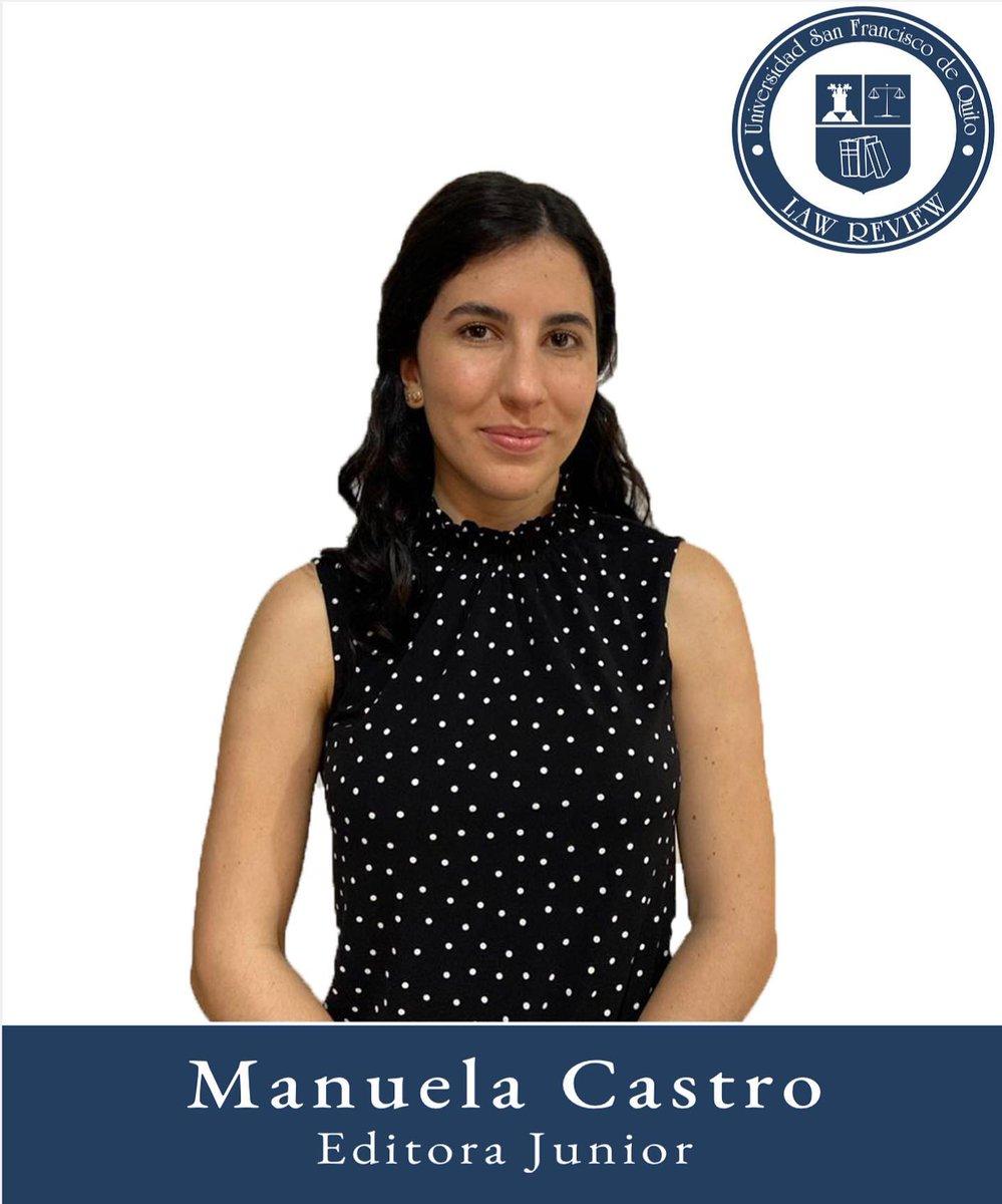 Manuela Castro  Editora Junior  Séptimo semestre  Colegio de Jurisprudencia Universidad San Francisco de Quito https://t.co/S1Sk1ZZAV2