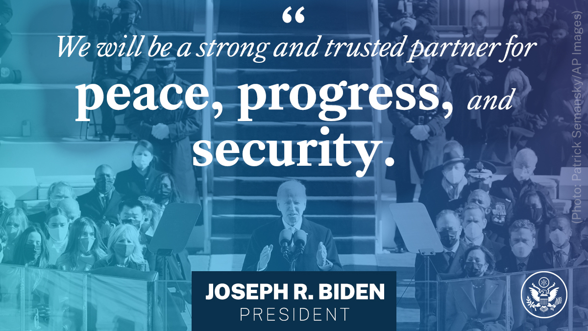 .@POTUS Biden: We will be a strong and trusted partner for peace, progress, and security.
