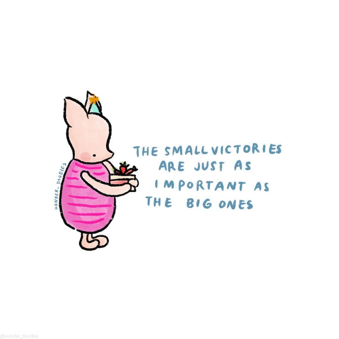 A small victory is still a victory! By @WonderDoodles  #mentalhealth #thelittlethings #victory #winniethepooh #piglet #selflove #selfcare https://t.co/TcDzAuJeeX