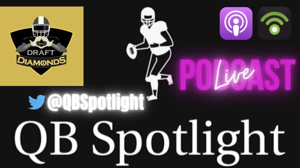 The QB Spotlight Podcast: Transfer Portal QB's: Discussing Hockman, Brice, O'Hara, and McCloud  #NFL #NFLDraftNews