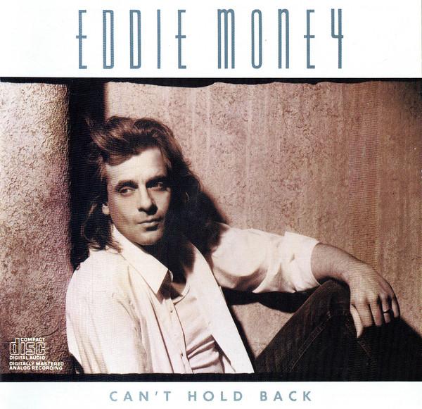 1986 Eddie Money - Can't Hold Back  #EddieMoney #MikeBaird #NathanEast #PatMastelotto #RandyJackson #RichardPage #RichieZito #SteveGeorge