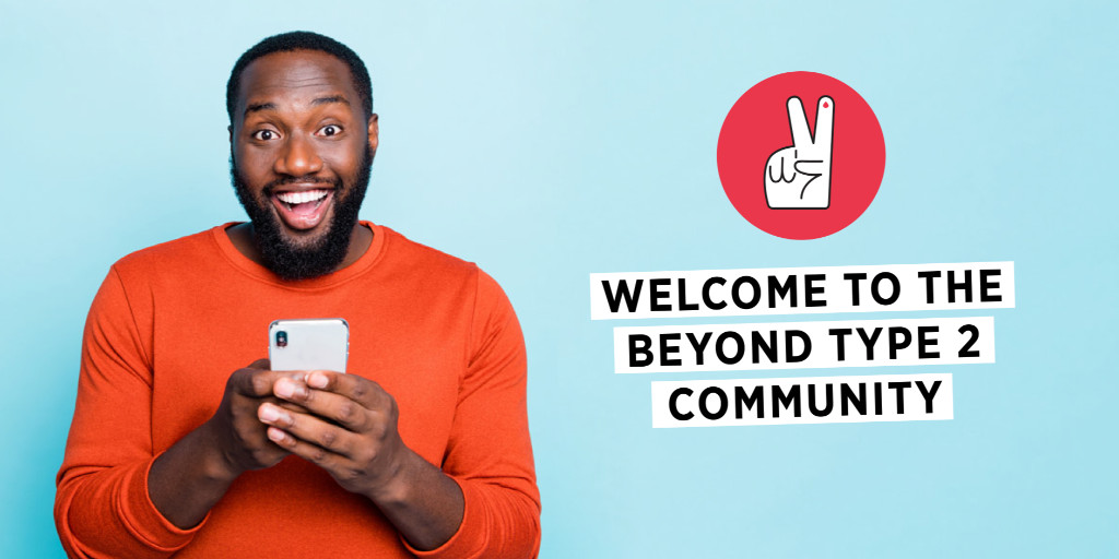 The Beyond Type 2 Community is a brand new space created by @BeyondType1 & @BeyondType2 for those impacted by Type 2 to connect, ask questions, troubleshoot issues & share experiences. Head to  today to join or download App in the iOS or Android App Stores