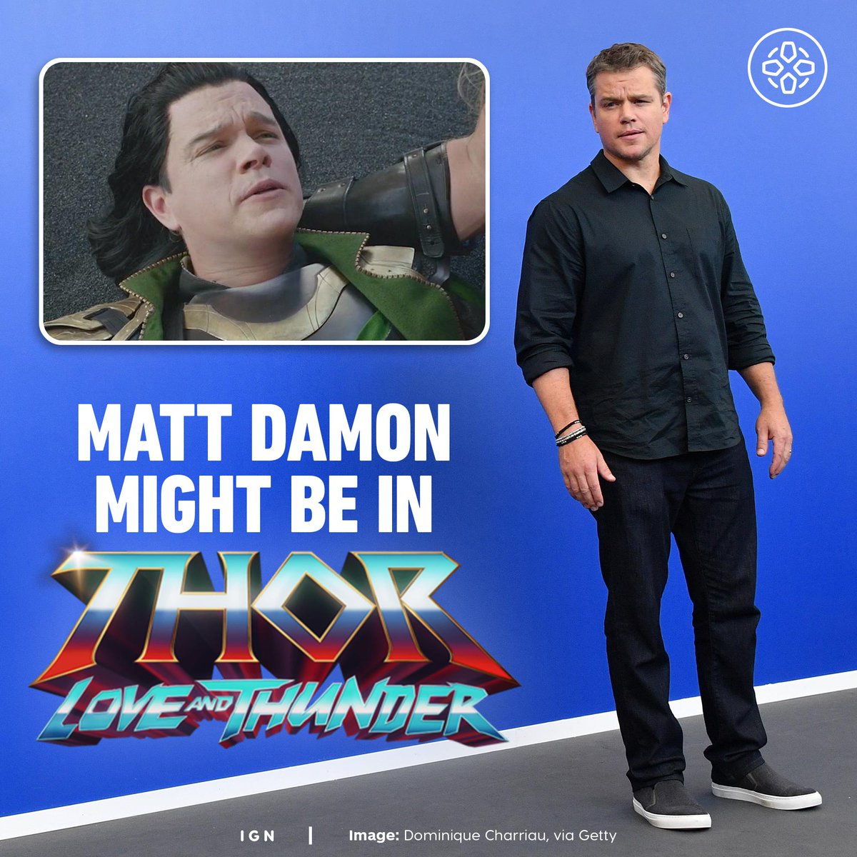 "Matt Damon is reportedly returning to the MCU to reprise his ""role"" in Thor: Love and Thunder. Damon previously appeared in Thor Ragnarok as an Asgardian actor portraying Loki."