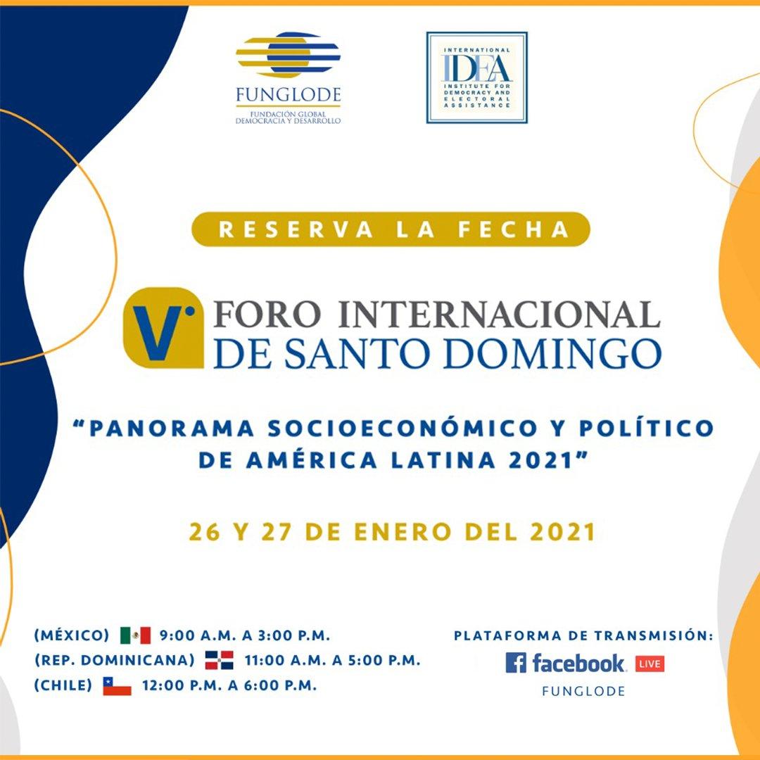 """Con la participación de expertos del ámbito político, social y económico de América Latina, @FUNGLODE e @Int_IDEA organizan e invitan al V Foro Internacional de Santo Domingo: """"Panorama socioeconómico y político de América Latina 2021"""".   #ForoLAC2021   #VForoDeSantoDomingo https://t.co/hLiPxECS2M"""