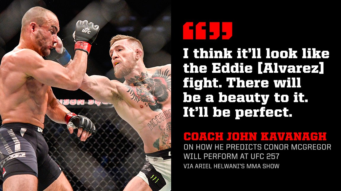 Coach Kavanagh believes Conor McGregor's performance at #UFC257 will resemble one of his best ever.  (via @arielhelwani) https://t.co/v5JiHgiAB1
