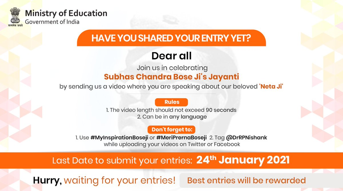 #Students, have you shared your entry yet? Don't forget to tag Minister of Education, Shri @DrRPNishank when you post your video & use #MyInspirationBoseji or #MeriPrernaBoseji. Remember: - The video should not exceed 90 seconds. - The contest ends on 24th January 2021.