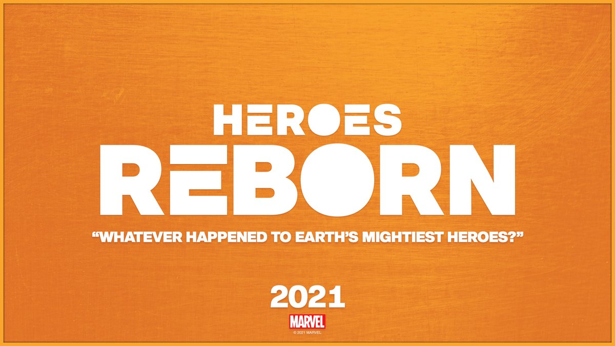 #MarvelHeroesReborn 2021
