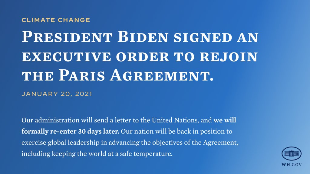 Today, President Biden rejoined the Paris Agreement on Climate Change.