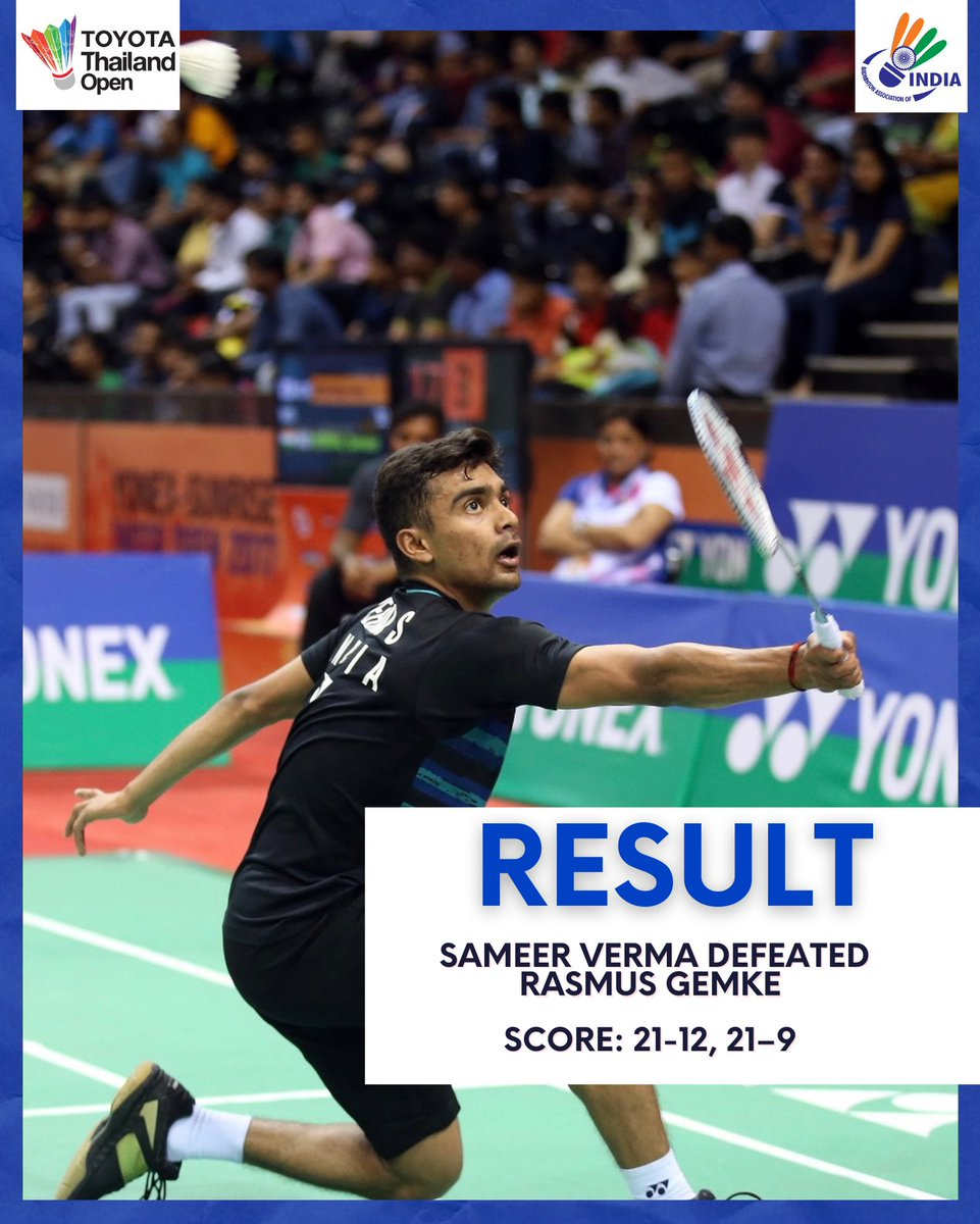 🇮🇳 @sameerv2210 puts up a stellar performance as he cruised through R2️⃣ victory after he outplayed Rasmus Gemke of 🇩🇰. He marches to Quarterfinals.   Final score: 21-12,21-9  Way to go, champ! 💪  #ToyotaThailandOpen  #ToyotaThailandOpen2021  #HSBCbadminton