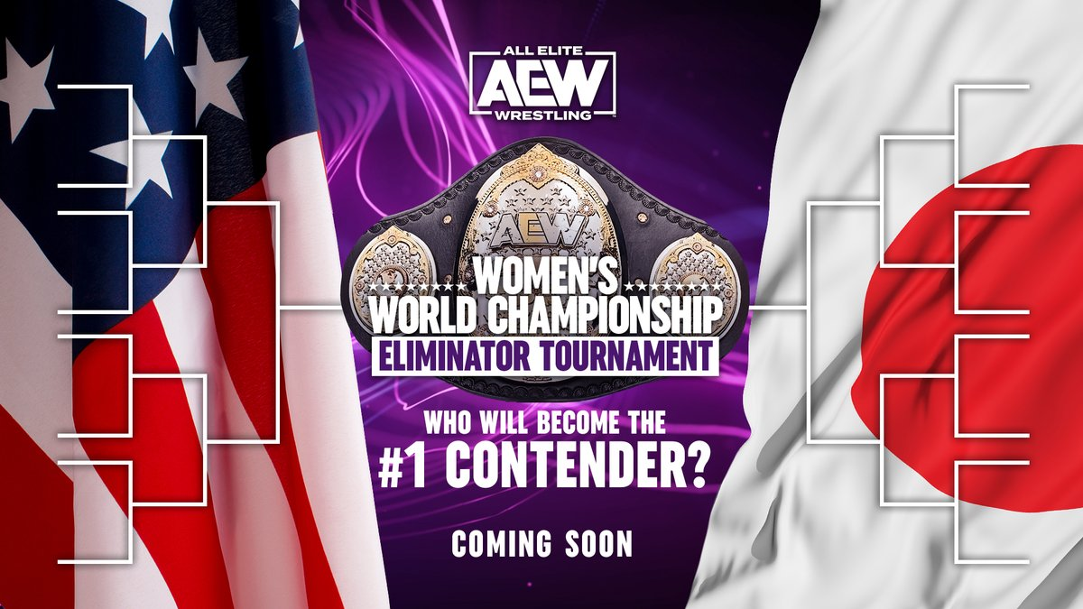 COMING SOON! #AEW Women's World Championship Eliminator Tournament! Who will be the number one contender?