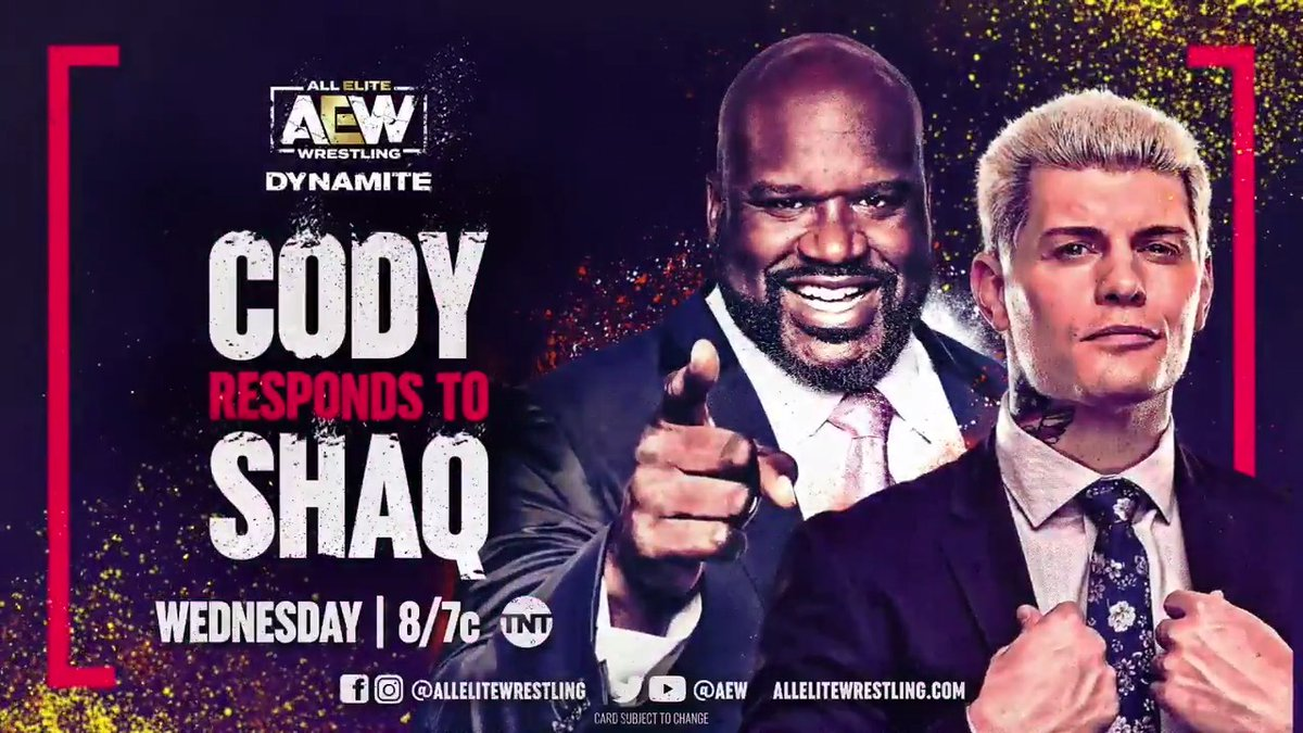 This Wednesday on Dynamite, 'The American Nightmare' @CodyRhodes will respond to @SHAQ. You will not want to miss this! Watch #AEWDynamite on @TNTDrama at 8e/7c