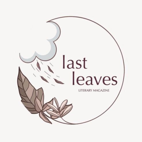 NO FEE/THEMED Submission call + editor interview – Last Leaves, DEADLINE: Feb. 28, 2020 https://t.co/ogWFaTwvsO #litmag #PoetsTwitter #poetrycommunity #poems #pubtip #poetrytip https://t.co/J7nIFzORBT