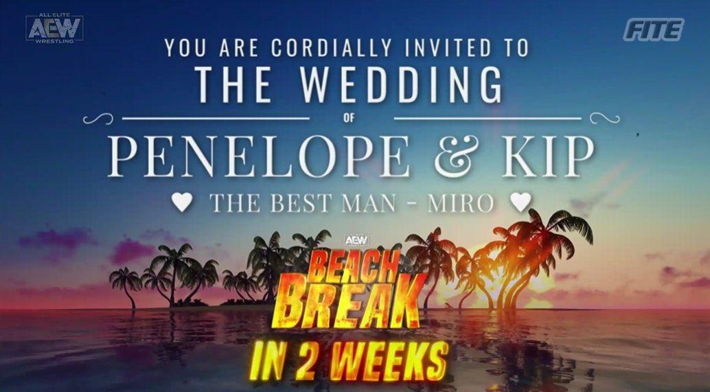 2 Weeks #AEWDynamite #AEWBeachBreak   The Wedding of @TheKipSabian & @thePenelopeFord