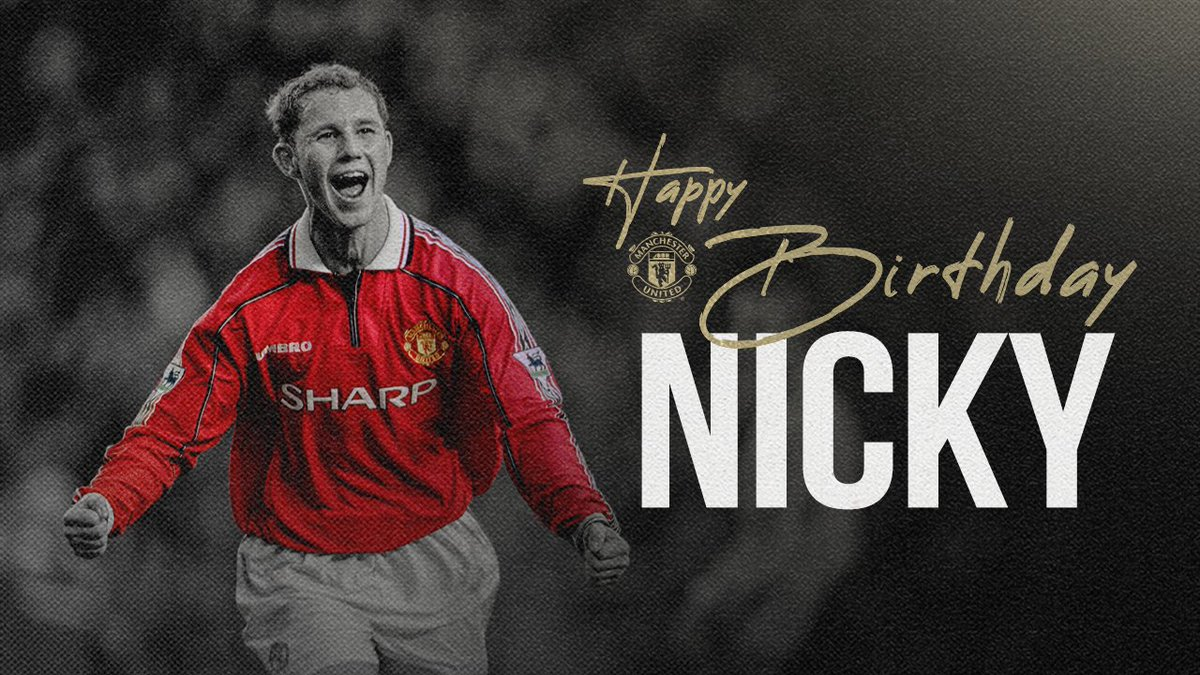 Wishing Nicky Butt many happy returns from everyone at #MUFC! 🎂