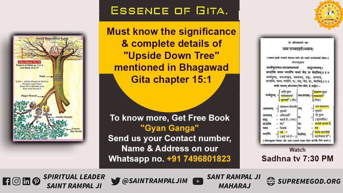 "#thursdayvibes #GodMorningThrusday  There is a description in Shrimad Bhagavad Gita : Chapter 15, Verse 1 that this world is like an upside-down tree.  The mystery of this ""Upside Down Tree"" is revealed only by the Supreme God Kabir or His true representative Saint."