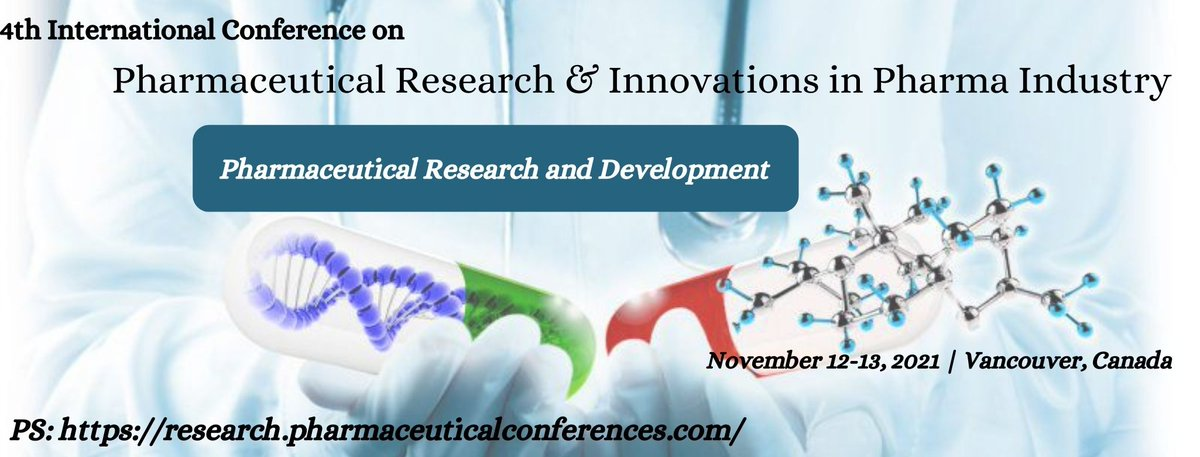 #Pharmaceutical #Research 2021 going to be held on #November 12-13, 2021 at #Vancouver, #Canada.  We are #accepting the #abstracts under the track of #Pharmaceutical #Research and #Development  #Interested members can #submit your #abstracts at: