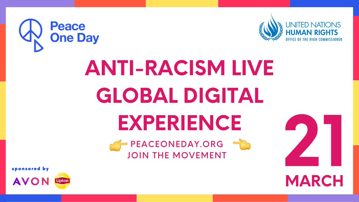 Countdown begins! #PeaceOneDay @unhumanrights will raise awareness of #TheInternationalDayfortheEliminationofRacialDiscrimination More info👉     #fightracism #standup4humanrights #SDG16Plus #qualityconnections #Liptonicetea #AvonWorldwide #SpeakOut
